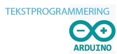 Tekstprogrammering – Video 8 – Arduino terminaler