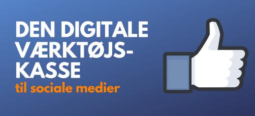 Den digitale værktøjskasse til undervisning i sociale medier
