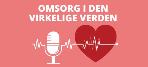 Podcast til SOSU-elever: Omsorg i den virkelige verden