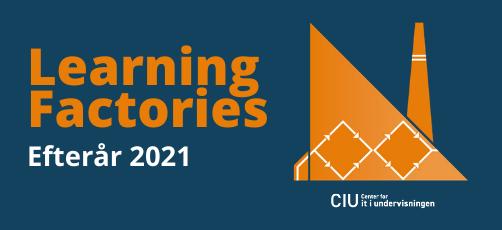 Nye Learning Factories i efteråret 2021