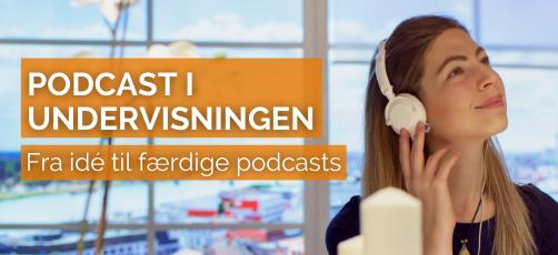 Sådan laver du podcasts til undervisningsbrug