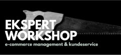 Ekspert Workshop: E-commerce drift og kundeservice
