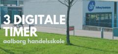 3 digitale timer – Aalborg Handelsskole