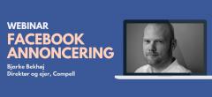 Se eller gense webinar om Facebook annoncering – m. Bjarke Bekhøj