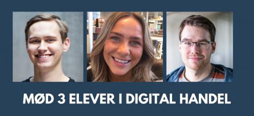Mød 3 forskellige elever i digital handel