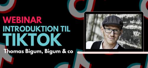 Introduktion til TikTok med Thomas Bigum