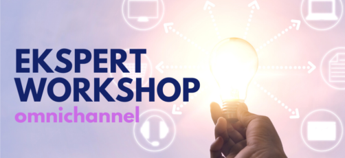 Ekspert workshop: Omnichannel (online)