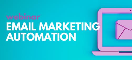 Se eller gense webinar: Email Marketing Automation