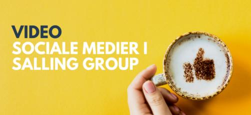 Sociale medier i Salling Group – video + slides