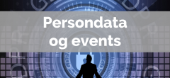 Persondata (GDPR) og events