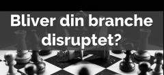 Disruption | EUD GF2/EUX: Afsætning C samt Erhvervsinformatik C og Innovation C