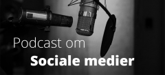 Podcast: Sociale medier