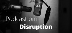 Podcast: Disruption