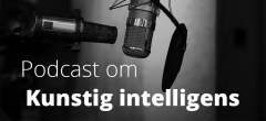 Podcast: Kunstig intelligens