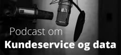 Podcast: Kundeservice og data