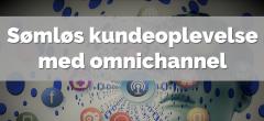 Omnichannel – Sømløs kundeoplevelse med omnichannel