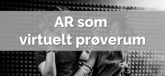 AR & VR – Hovedforløb handel (digital handel) samt detail
