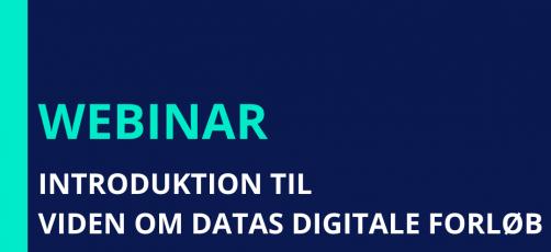 Webinar 'Introduktion til Viden om datas digitale forløb' Nu på Youtube