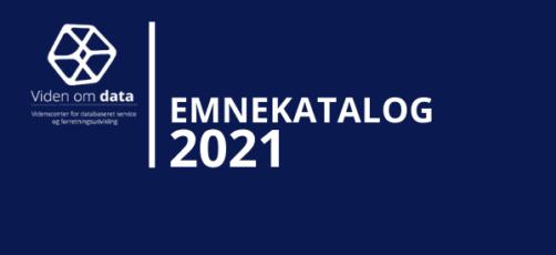 Emnekatalog 2021- Bliv udvikler