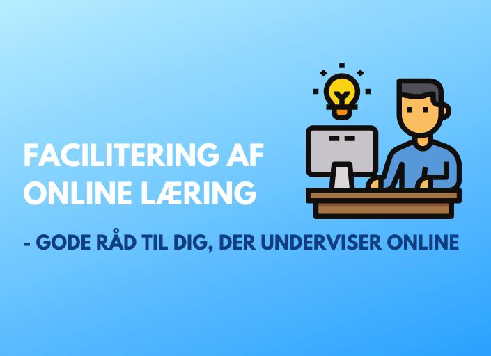 Facilitering af online læring