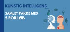 Kunstig intelligens | Samlet pakke med forløb
