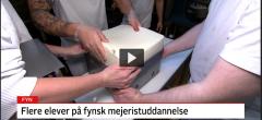 TV2 FYN: Flere vælger mejeristuddannelsen