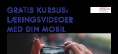 UDSOLGT! Gratis kursus: Lav læringsvideoer med din mobil [MODUL 2]