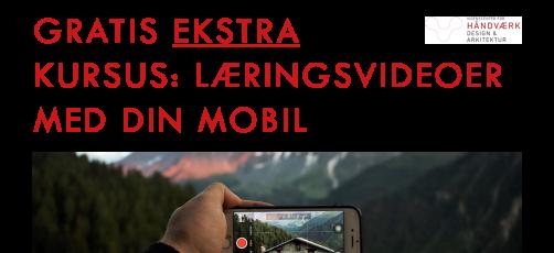 NYT Gratis kursus: Lav læringsvideoer med din mobil [MODUL 1]