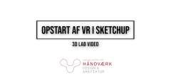 Opstart af VR i SketchUp