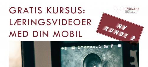 Nyt GRATIS kursus: Læringsvideoer med din mobil 3