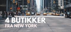 4 butikskoncepter fra New York + den for sjov