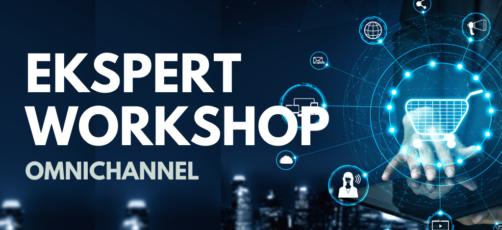 Ekspert workshop online: Omnichannel (kun for undervisere)
