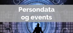 Persondataforordningen (GDPR) – Hovedforløb, eventkoordinator