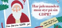 Julespecial: En glædelig GDPR jul – er julemanden klar til sin første GDPR jul?