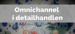 Omnichannel – Hovedforløb: Detail med specialer.