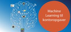 Machine Learning   Hovedforløb: Kontor med specialer