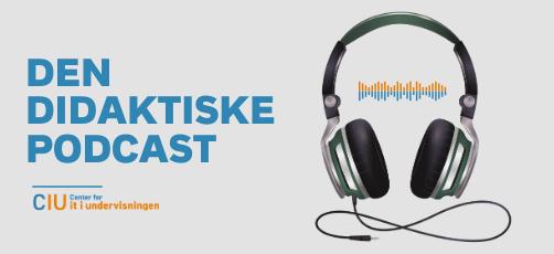 Den didaktiske podcast: Fra Learning Factory-idé til regionalt udviklingsprojekt