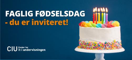 CIU holder faglig fødselsdagsfest – og du er inviteret!