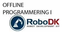 Offline programmering i RoboDK – Video 8