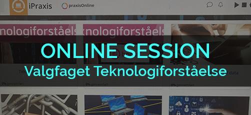Online session – Valgfaget Teknologiforståelse