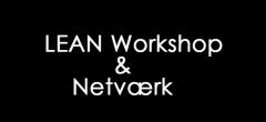 Invitation – LEAN Workshop & Netværk