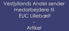 Vestjyllands Andel sender medarbejdere til EUC Lillebælt, for at blive uddannet Procesoperatører